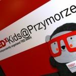 Odcinek 5, czyli o fajnych dzieciakach z TEDxKIDS@Przymorze