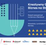STARTER i Gdańsk poszukują kreatywnych biznesów