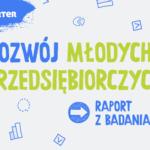 Jak wygląda rozwój młodych przedsiębiorczych w Gdańsku – raport z badania